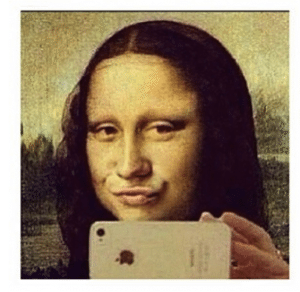Mona Lisa Taking Selfies